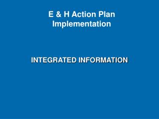 INTEGRATED INFORMATION