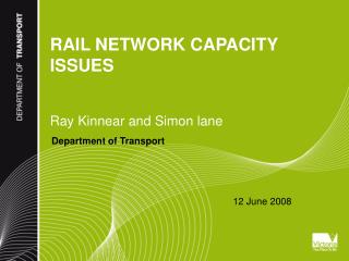 RAIL NETWORK CAPACITY ISSUES