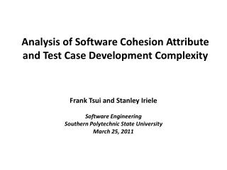Analysis of Software Cohesion Attribute and Test Case Development Complexity