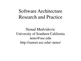 Software Architecture Research and Practice