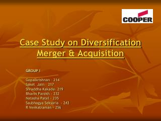 Case Study on Diversification Merger & Acquisition