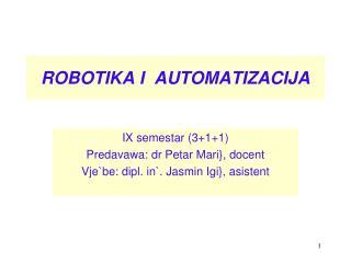 ROBOTIKA I  AUTOMATIZACIJA