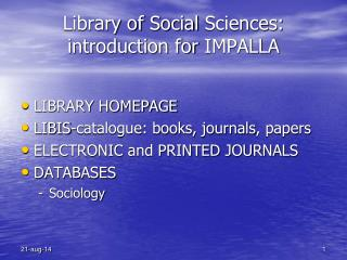 Library of  Social  Sciences:  introduction for  IMPALLA