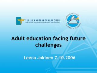 Adult education facing future challenges
