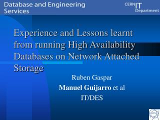 Experience and Lessons learnt from running High Availability Databases on Network Attached Storage