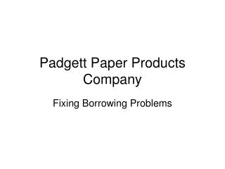 Padgett Paper Products Company