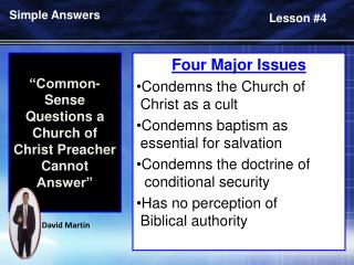Common- Sense Questions a Church of Christ Preacher Cannot Answer