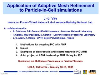 Application of Adaptive Mesh Refinement  to Particle-In-Cell simulations