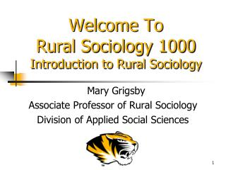 Welcome To  Rural Sociology 1000  Introduction to Rural Sociology