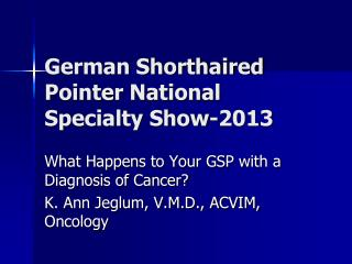 German Shorthaired Pointer National Specialty Show-2013