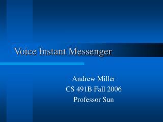 Voice Instant Messenger