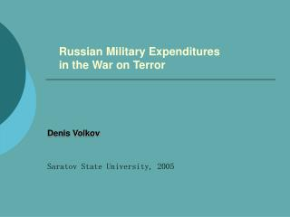 Russian Military Expenditures  in the War on Terror