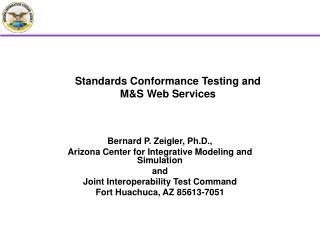 Standards Conformance Testing and   M&S Web Services