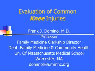 Evaluation of Common  Knee  Injuries