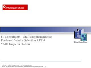 IT Consultants – Staff Supplementation Preferred Vendor Selection RFP & VMO Implementation