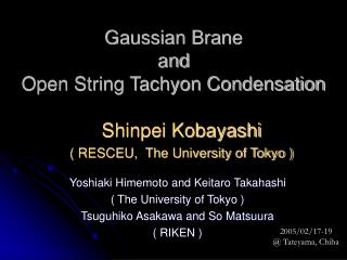 Gaussian Brane  and  Open String Tachyon Condensation