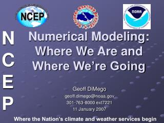 Numerical Modeling: Where We Are and Where We're Going