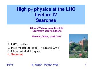 High p T  physics at the LHC Lecture IV Searches