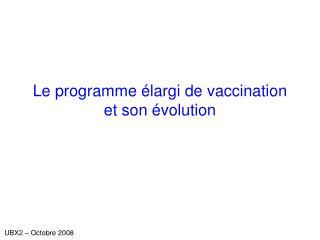 Le programme élargi de vaccination et son évolution