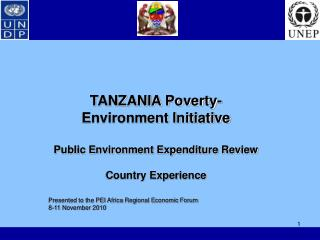 TANZANIA Poverty-Environment Initiative Public Environment Expenditure Review Country Experience