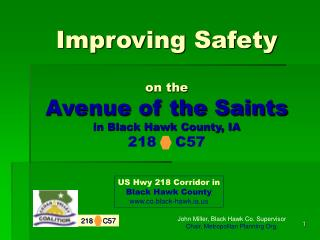 Improving Safety on the Avenue of the Saints in Black Hawk County, IA 218    C57