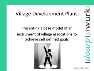 Village Development Plans: