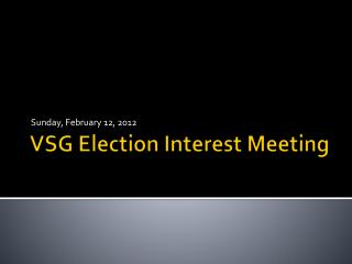 VSG Election Interest Meeting