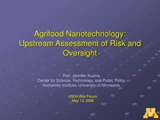 Agrifood Nanotechnology: Upstream Assessment of Risk and Oversight