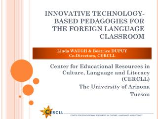 INNOVATIVE TECHNOLOGY-BASED PEDAGOGIES FOR THE FOREIGN LANGUAGE CLASSROOM