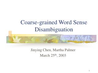 Coarse-grained Word Sense Disambiguation
