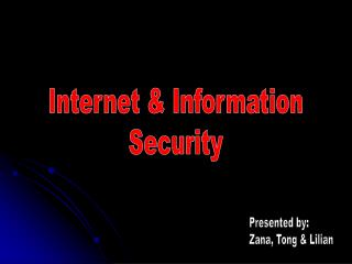 Internet & Information Security