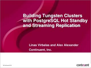 Building Tungsten Clusters with PostgreSQL Hot Standby and Streaming Replication