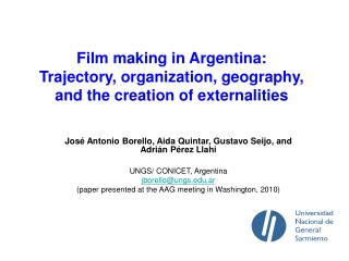 Film making in Argentina:  Trajectory, organization, geography, and the creation of externalities