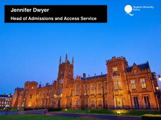 Jennifer Dwyer Head of Admissions and Access Service