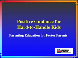Positive Guidance for Hard-to-Handle Kids