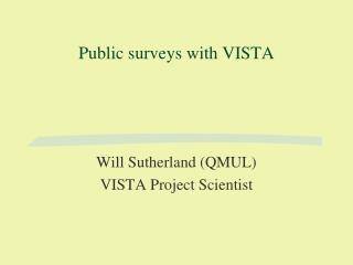 Public surveys with VISTA