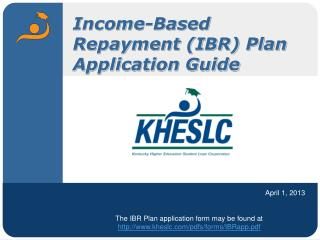 Income-Based Repayment (IBR) Plan Application Guide