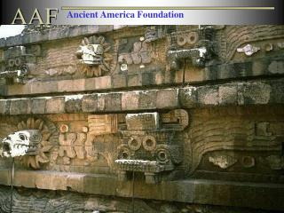 Welcome to  Ancient America Foundation