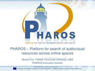 PHAROS – Platform for search of audiovisual resources across online spaces