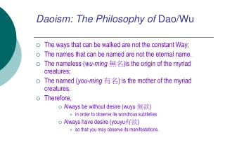 Daoism: The Philosophy of  Dao/Wu