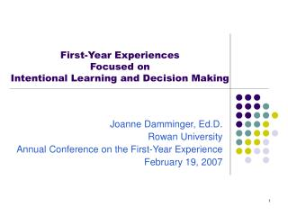 Joanne Damminger, Ed.D. Rowan University Annual Conference on the First-Year Experience