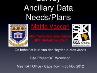 MeerKAT MIGHTEE Survey Ancillary Data Needs/Plans