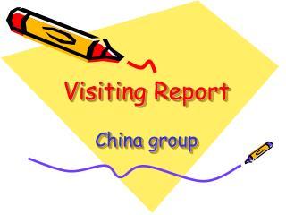 Visiting Report China group