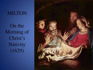 MILTON On the Morning of Christ's Nativity (1629)