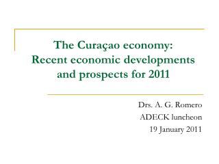 The Curaçao economy: Recent economic developments and prospects for 2011