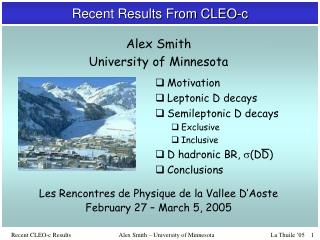 Recent Results From CLEO-c