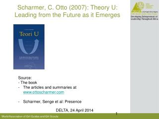 Scharmer, C. Otto (2007): Theory U: Leading from the Future as it Emerges