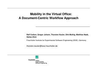 Mobility in the Virtual Office:   A Document-Centric Workflow Approach