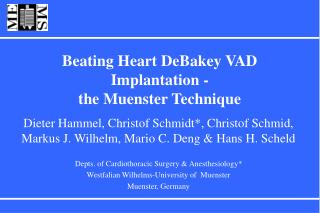 Beating Heart DeBakey VAD Implantation - the Muenster Technique