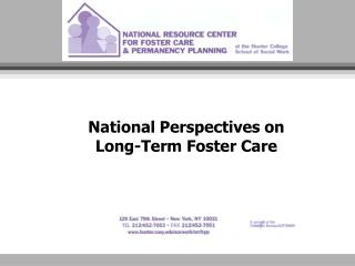 National Perspectives on Long-Term Foster Care